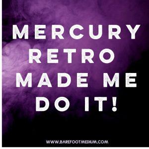 Mercury-Made-me-do-it